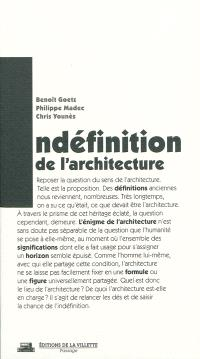 Indéfinition de l'architecture : un appel