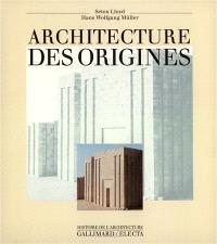 L'Architecture des origines