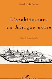 L'architecture en Afrique noire : cosmoarchitecture