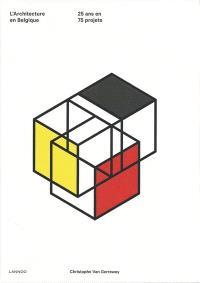 L'architecture en Belgique : 25 ans en 75 projets