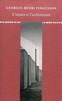 L'espace et l'architecture : cours de gestion de l'espace, 1973-1974