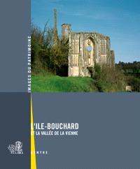 L'Ile-Bouchard et la vallée de la Vienne