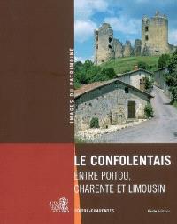 Le Confolentais : entre Poitou, Charente et Limousin