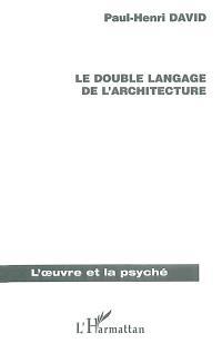 Le double langage de l'architecture