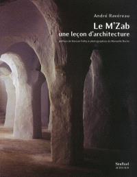 Le Mzab, une leçon d'architecture