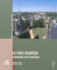 Le pays segréen, patrimoine d'un territoire : Maine-et-Loire, Pays de la Loire