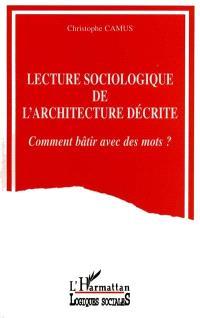 Lecture sociologique de l'architecture décrite : comment bâtir avec des mots ?