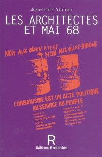 Les architectes et Mai 68