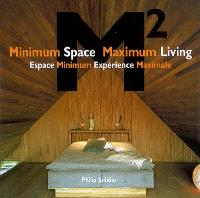 M2 minimum space, maximum living = M2 espace minimum, expérience maximale