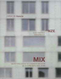 Mix : mixité typologique du logement collectif de Le Corbusier à nos jours