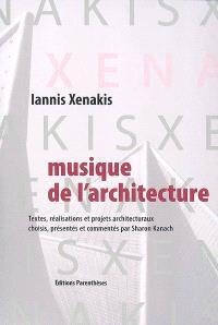 Musique de l'architecture : textes, réalisations et projets architecturaux
