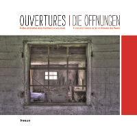 Ouvertures : portes et fenêtres dans l'architecture en Valais = Die Öffnungen : Türen und Fenster in der Architektur des Wallis