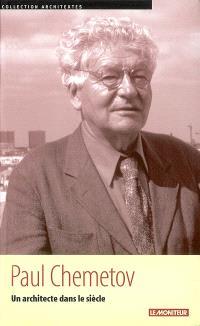 Paul Chemetov : un architecte dans le siècle