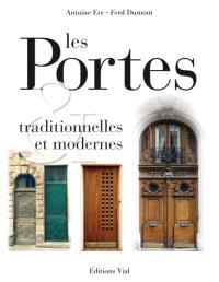 Portes traditionnelles et modernes : portes d'Europe