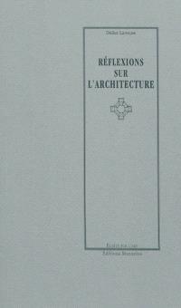Réflexions sur l'architecture