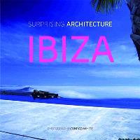 Surprising architecture : Ibiza