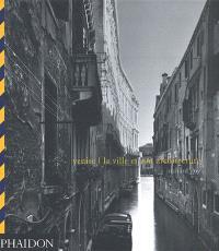 Venise : la ville et son architecture