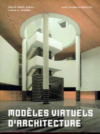 Modèles virtuels d'architecture