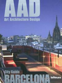 AAD Barcelona : Art Architecture Design