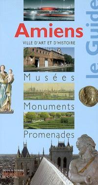 Amiens : musées, monuments, promenades