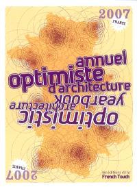 Annuel optimiste d'architecture = Optimistic architecture yearbook
