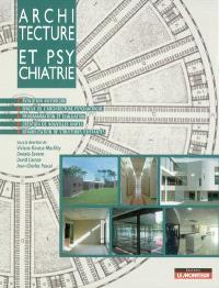Architecture et psychiatrie
