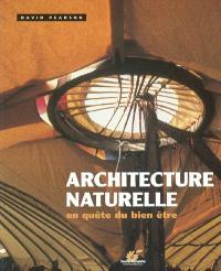 Architecture naturelle : en quête du bien-être