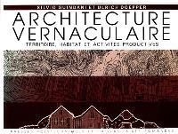 Architecture vernaculaire : territoire, habitat et activités productives