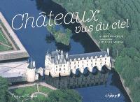 Châteaux vus du ciel