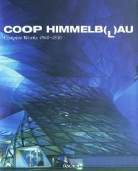 Coop Himmelb(l)au : complete works, 1968-2010