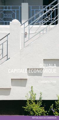 Douala, capitale économique de la République du Cameroun : l'architecture