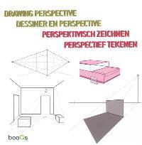 Drawing perspective = Dessiner en perspective = Perpektivisch zeichnen = Perpectief tekenen