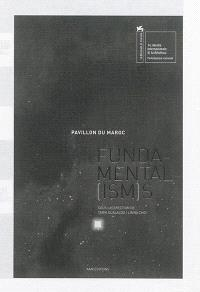 Fundamental(ism)s : Pavillon du Maroc