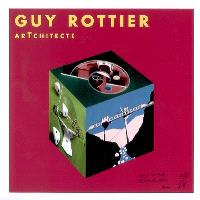 Guy Rottier, artchitecte