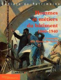 Hommes et métiers du bâtiment, 1860-1940 : l'exemple des Hauts-de-Seine