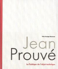 Jean Prouvé : la poétique de l'objet technique