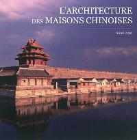 L'architecture des maisons chinoises