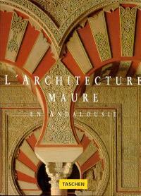 L'Architecture maure en Andalousies