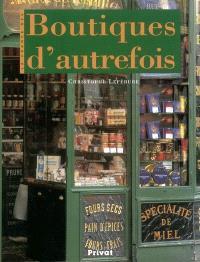 La France des boutiques d'autrefois