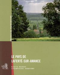 Le pays de Laferté-sur-Amance : Champagne-Ardenne