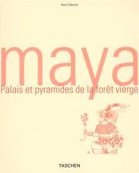 Maya : palais et pyramides de la forêt vierge