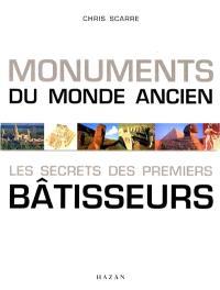 Monuments du monde ancien : les secrets des premiers bâtisseurs