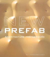 New prefab : architecture préfabriquée