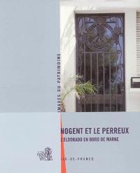 Nogent et Le Perreux : l'eldorado en bord de Marne : Ile-de-France