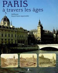 Paris à travers les âges