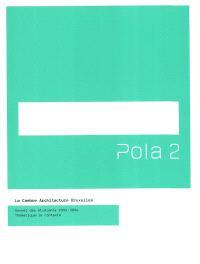 Pola 2 : annuel des étudiants 2003-2004 : le contexte