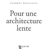 Pour une architecture lente