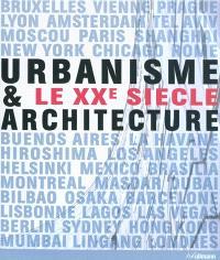 Urbanisme & architecture : le XXe siècle