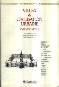 Villes et civilisation urbaine : XVIIIe-XXe siècle