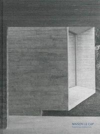 Maison Le Cap : Pascal Grasso Architectures